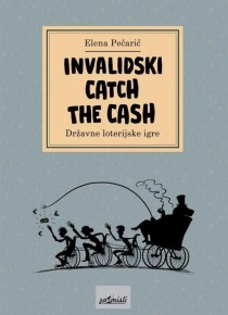 Invalidski catch the cash